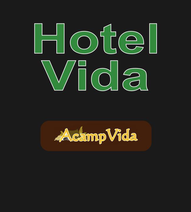Hotel / Acamp Vida